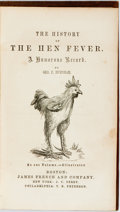 Books:Literature Pre-1900, George P. Burnham. The History of the Hen Fever. Boston:James French, [1855]. Original embossed purple cloth with g...
