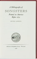 Books:Reference & Bibliography, [Bibliography]. Irving Lowens. A Bibliography of SongstersPrinted in America before 1821. Worcester: American Antiq...