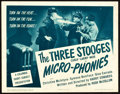 "Movie Posters:Comedy, The Three Stooges in Micro-Phonies (Columbia, 1945). Title LobbyCard (11"" X 14"").. ..."