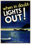 "Movie Posters:War, World War II Propaganda (Seagram-Distillers Corp, c. 1943). Poster(20.25"" X 28.25"") ""When In Doubt - Lights Out."". ..."