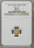 California Fractional Gold: , 1871 50C Liberty Round 50 Cents, BG-1011, R.2, MS62 NGC. NGCCensus: (24/44). PCGS Population (85/180). ...