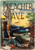 Books:Literature 1900-up, Wallace Stegner. The Preacher and the Slave. Boston:Houghton Mifflin Company, 1950. First edition. Octavo. Publ...