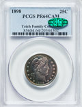 Proof Barber Quarters, 1898 25C PR64 Cameo PCGS. CAC. Ex: Teich Family Collection. PCGS Population (20/24). NGC Census: (9/77)....