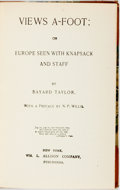 Books:Travels & Voyages, Bayard Taylor. Views A-Foot: or Europe Seen with Knapsack and Staff. New York: Wm. L. Allison, [n.d., ca. 1840s?] Tw...