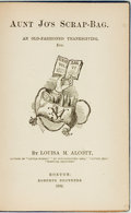 Books:Literature Pre-1900, Louisa M. Alcott. Aunt Jo's Scrap-Bag. An Old-FashionedThanksgiving, Etc. Boston: Roberts Brothers, 1882. First...