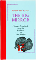 Books:Literature 1900-up, Mohammed Mrabet. SIGNED/LIMITED. The Big Mirror. Santa Barbara: Black Sparrow Press, 1977. Limited to 200 copi...