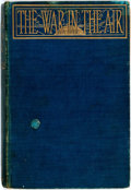 Books:Literature 1900-up, H. G. Wells. War in the Air and Particularly How Mr. BertSmallways Fared While it Lasted. London: George Bell a...