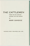 Books:Americana & American History, Mari Sandoz. SIGNED/LIMITED. The Cattlemen From the Rio GrandeAcross the Far Marias. New York: Hastings House P...