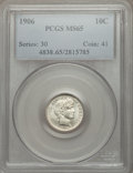 Barber Dimes: , 1906 10C MS65 PCGS. PCGS Population (38/15). NGC Census: (44/8). Mintage: 19,958,406. Numismedia Wsl. Price for problem fre...