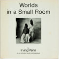 Books:Photography, Irving Penn. Worlds in a Small Room. New York: Grossman, [1974]. First edition. Small quarto. Publisher's cloth and ...