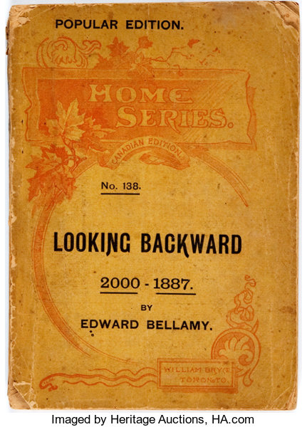 Edward Bellamy Looking Backward 2000 1887 Toronto William Bryce