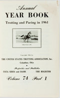 Books:Sporting Books, [Horses] Annual Year Book Trotting and Pacing in 1961. Columbus: United States Trotting Association, Inc., 1962....