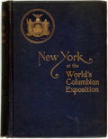 Books:Americana & American History, [World's Columbian Exposition] Report of the Board of GeneralManagers of the Exhibit of the State of New York at the Wo...