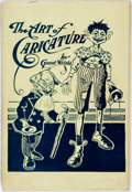 Books:Art & Architecture, [Caricature]. Grant Wright. The Art of Caricature. New York: Published by the author, 1903. First edition. Twelvemo....