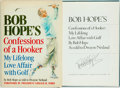 Books:Sporting Books, Bob Hope with Dwayne Netland. SIGNED. Confessions of a Hooker. My Love Affair with Golf. Doubleday, 1985. Fourth pri...