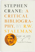 Books:Reference & Bibliography, R.W. Stallman. Stephen Crane: a Critical Bibliography. Ames:Iowa State University Press, 1972. First edition. Publi...
