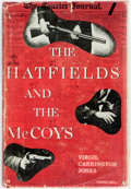 Books:Americana & American History, Virgil Carrington Jones. The Hatfields and the McCoys.Chapel Hill: University of North Carolina Press, [1948]. Firs...