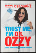 "Miscellaneous Collectibles:General, Ozzy Osbourne Signed ""Trust Me, I'm Dr. Ozzy"" Hardcover Book...."