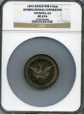 Expositions and Fairs, 1895 Cotton States Exposition, Atlanta, Georgia, MS67 ★ NGC. Whitemetal (per NGC holder), 57 ...