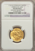 German States:Lubeck, German States: Lubeck. Free City gold Ducat 1730-JJJ AU Details(Mount Removed) NGC,...
