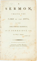 Books:Americana & American History, Philip Doddridge. A Sermon, Urging the Care of the Soul, as theOne Thing Needful. Newburyport: Reprinted by Joh...