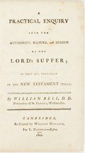 Books:Americana & American History, William Bell. A Practical Enquiry into the Authority, Nature,and Design of the Lord's Supper, As They are Explained in ...