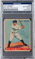 Autographs:Sports Cards, 1933 Goudey Lou Gehrig #92, Signed, PSA/DNA Authentic....