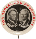 """Political:Pinback Buttons (1896-present), Roosevelt & Garner: A Rare 1932 """"For Repeal and Prosperity"""" 1¼"""" Jugate. ..."""