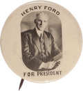 Political:Pinback Buttons (1896-present), Henry Ford: A Rare 1920s Presidential Hopeful Pinback. ...
