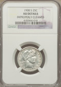 1908-S 25C -- Improperly Cleaned -- NGC Details. AU. NGC Census: (2/83). PCGS Population (2/85). Mintage: 784,000. Numis...