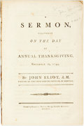Books:Americana & American History, John Eliot. A Sermon, Delivered on the Day of AnnualThanksgiving, November 20, 1794. Boston: Samuel Hall, 1794....
