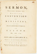 Books:Americana & American History, Edward Barnard. A Sermon, Preached Before the Annual Conventionof Ministers, of the Massachusetts-Bay, in Boston. May 2...