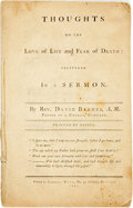 Books:Americana & American History, Rev. David Barnes. Thoughts on the Love of Life and Fear ofDeath: Delivered in a Sermon. Boston: Samuel Hall, 1...