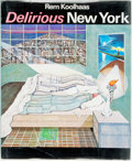 Books:Art & Architecture, Rem Koolhaas. Delirious New York. A Retroactive Manifesto for Manhattan. London: Thames and Hudson, [1978]. First ed...