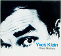 Books:Art & Architecture, Yves Klein. Text by Pierre Restany. New York: Harry N. Abrams, [1982]. First edition. Quarto. Publisher's cloth and orig...