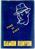 Books:Literature 1900-up, Damon Runyon. Take It Easy. New York: Frederick A. StokesCompany, 1938. First edition. Octavo. Publisher's orig...
