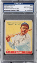 Autographs:Sports Cards, 1933 Goudey Babe Ruth #53, Signed, PSA/DNA Authentic....