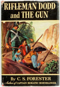 Books:Literature 1900-up, C. S. Forester. Rifleman Dodd and the Gun. Two Novels of thePeninsular Campaigns. Boston: Little, Brown and Com...