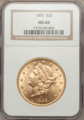 Liberty Double Eagles: , 1893 $20 MS60 NGC. NGC Census: (296/5251). PCGS Population (240/3470). Mintage: 344,200. Numismedia Wsl. Price for problem ...