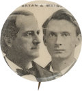 """Political:Pinback Buttons (1896-present), William Jennings Bryan and Thomas E. Watson: The Rare 1¼"""" Size of this Popular 1896 Issue...."""