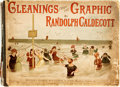 "Books:Art & Architecture, Randolph Caldecott. Cleanings from the ""Graphic."" London: George Routledge, 1889. Oblong folio. 84 pages. Original c..."