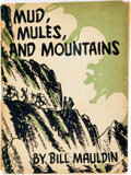 Books:Art & Architecture, [Cartoons]. Bill Mauldin. Mud, Mules, and Mountains. Cartoons of the A.E.F. in Italy. N.p., 1944. First edition. Twe...