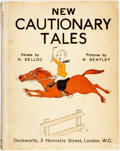 Books:Children's Books, [Hilaire] Belloc. New Cautionary Tales. Pictures by NicolasBentley. London: Duckworth, 1930. First edition. Octavo....