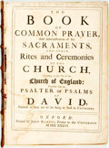 Books:Religion & Theology, The Book of Common Prayer...and Other Rites and Ceremonies of the Church of England. Oxford: John Baskett, 1736. First e...