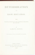 Books:Social Sciences, Samuel Royce. Deterioration and Race Education. New York:Edward O. Jenkins, 1878. Octavo. 504 pages. Publisher's pl...