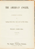 Books:Sporting Books, [Bound Periodical] [Sporting]. William C. Harris, editor. The American Angler, Vol. VI. New York: The Anglers' P...