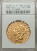 Liberty Double Eagles, 1873 $20 Closed 3 -- Cleaned -- ANACS. AU Details, Net XF45. NGC Census: (31/300). PCGS Population (26/140). Mintage: 1,70...