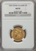 Classic Half Eagles: , 1834 $5 Crosslet 4 AU55 NGC. NGC Census: (18/22). PCGS Population(11/16). ...
