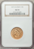 Liberty Half Eagles, 1873 $5 Closed 3 AU55 NGC. NGC Census: (65/138). PCGS Population(32/66). Mintage: 112,505. Numismedia Wsl. Price for probl...