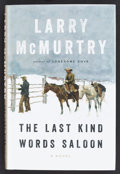Books:Fiction, Larry McMurtry. SIGNED. The Last Kind Words Saloon. NewYork: Liveright, 2014. First hardcover edition with dust jacket....